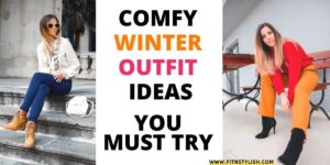 6 Comfy Winter Outfit Ideas To Try This Fall