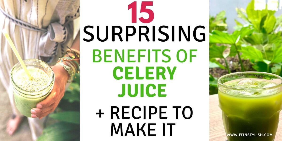 Celery Juice Weight Loss: 15 Benefits and Recipe To Make It
