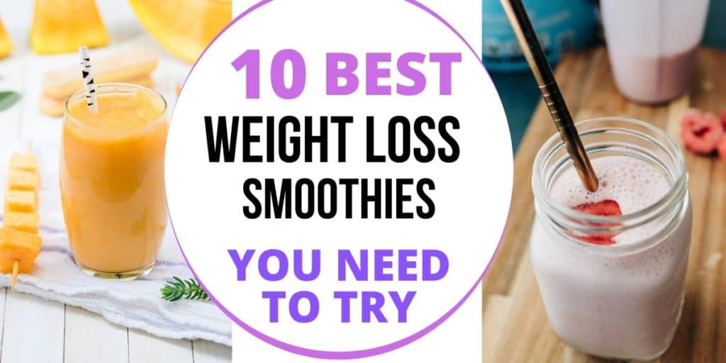 best weight loss smoothies