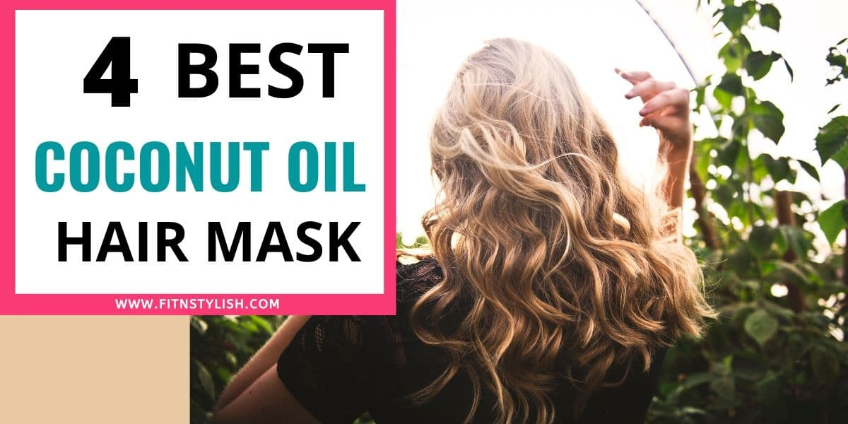 Best Diy Coconut Oil Hair Mask For Amazing Hair