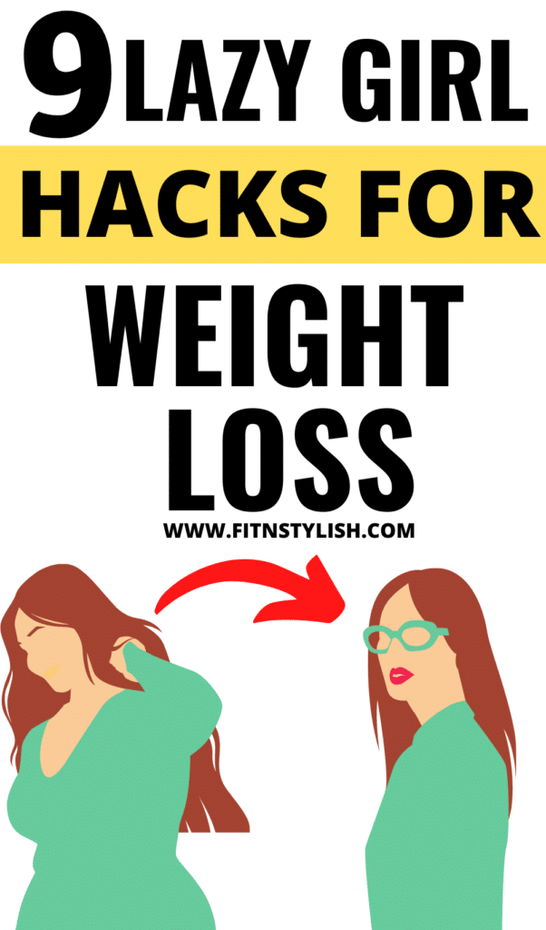 Weight loss tips: Weight loss tips for lazy ones who want to lose weight. Try these 9 weight loss hacks for lazy girl and burn belly fat. These weight loss tips will help you in losing weight fast and remove belly fat. Follow for more weight loss tips, weight loss hacks and weight loss recipes. #weightloss #weightlosstips #loseweightfast