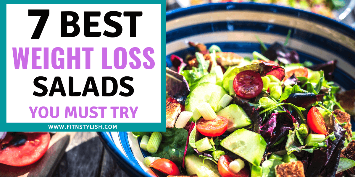 7 Easy Weight Loss Salads You Must Try