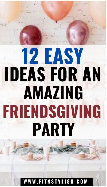 Friendsgiving ideas and friendsgiving decorations: 12 best friendsgiving decoration ideas to host friendsgiving party #friendsgivingideas #friendsgiving