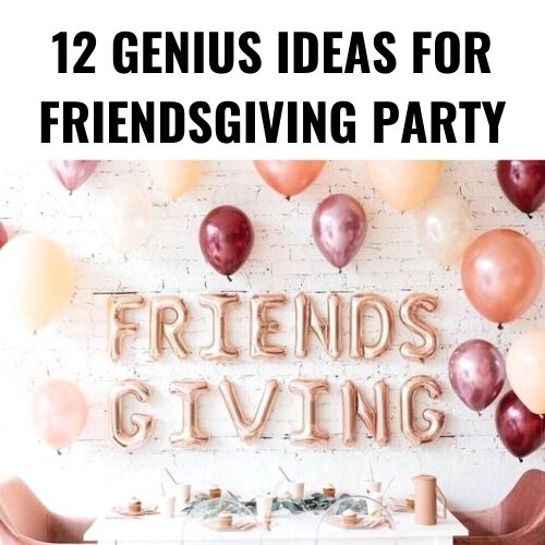 12 Best Friendsgiving Decorations