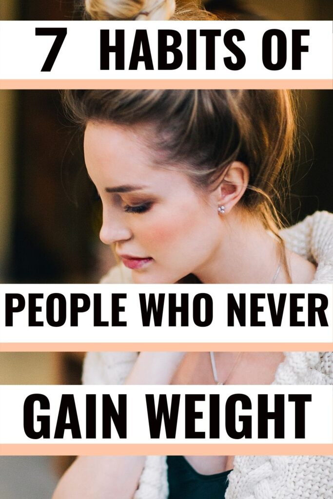 habits of people who never gain weight