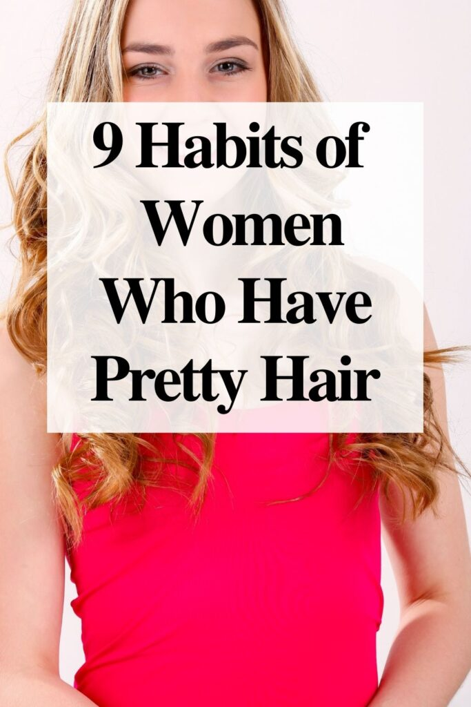 how to have pretty hair
